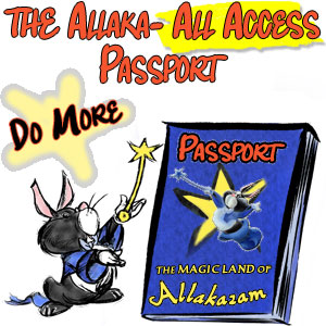 All Access Passport Membership to the Allakazam Archives, The Magic Land of Allakazam